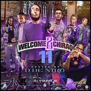 Stream and download Welcome 2 Chiraq 11