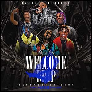 Welcome 2 Drip December Edition