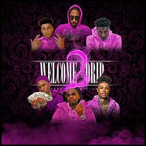 Welcome 2 Drip February Edition Mixtape Graphics