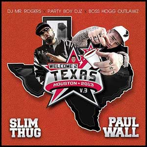 Welcome 2 Texas Volume 3
