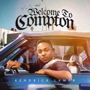 Kendrick Lamar Welcome To Compton