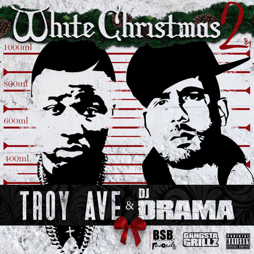 Troy Ave - White Christmas 2 | Buymixtapes.com