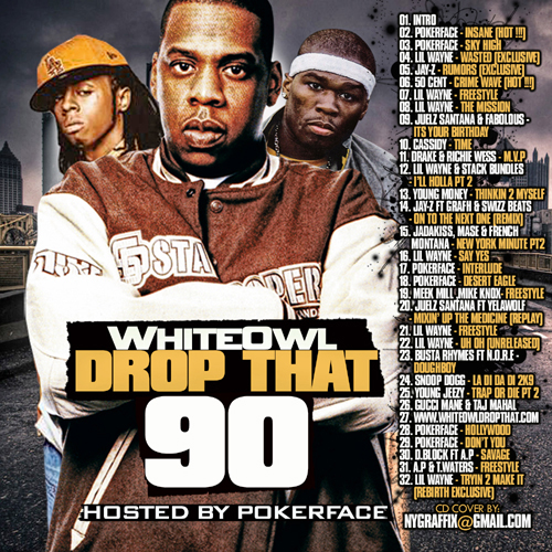 DJ White Owl - White Owl Drop That 90 | Buymixtapes com