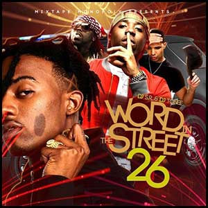 Word In The Streets 26 Mixtape Graphics
