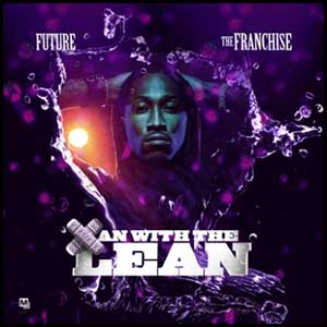 Stream and download Xan With The Lean