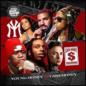 Stream and download Young Money VS Cash Money