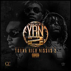 YRN Young Rich Niggas 2