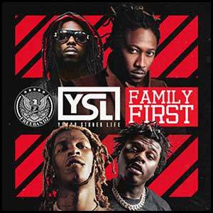 Stream and download YSL Family First
